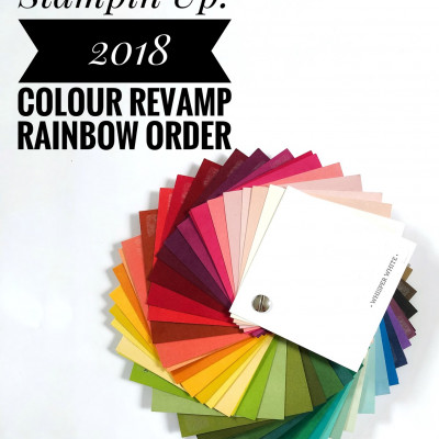 Stampin' Up! 2018 Colour Revamp Rainbow Order